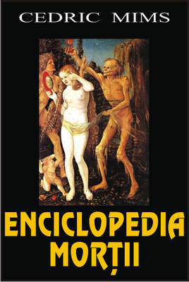 Enciclopedia mortii - Cedric Mims