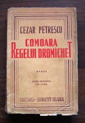 Comoara regelui Dromichet - Cezar Petrescu