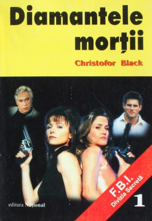 FBI Divizia Secreta: Diamantele mortii - Christofor Black