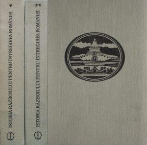Istoria razboiului pentru intregirea Romaniei (2 vol.) - Constantin Kiritescu