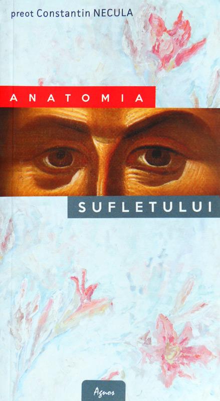 Anatomia sufletului - Constantin Necula