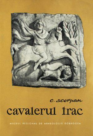 Cavalerul trac - Constantin Scorpan