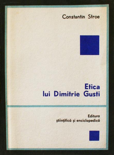 Etica lui Dimitrie Gusti - Constantin Stroe