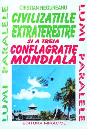 Civilizatiile extraterestre si a treia conflagratie mondiala - Cristian Negureanu
