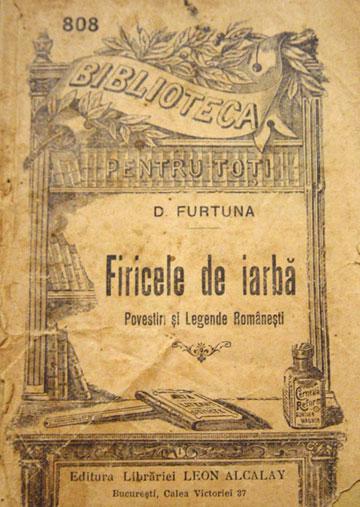 Firicele de iarbă (povestiri şi legende româneşti) - D. Furtună