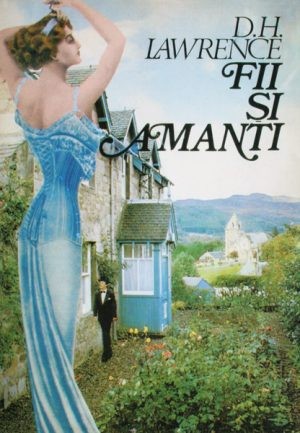 Fii si amanti - D.H. Lawrence