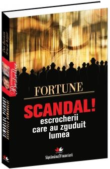 Scandal - escrocherii care au zguduit lumea - Dan Burstein