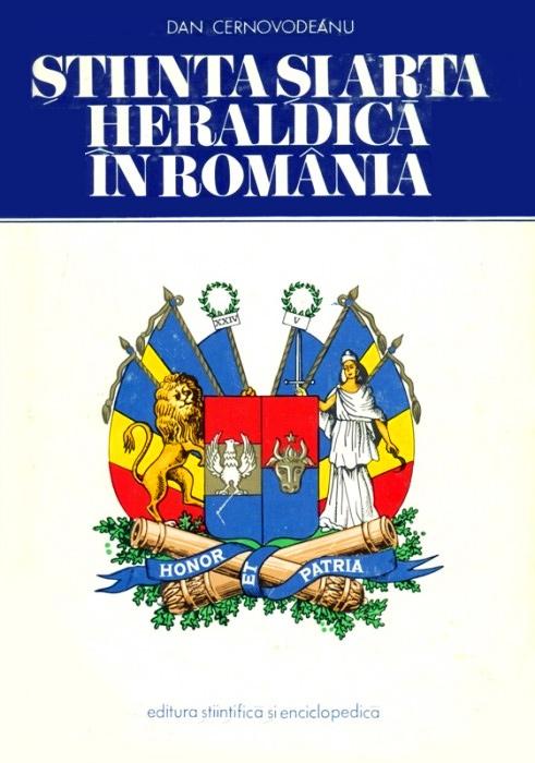 Stiinta si arta heraldica in Romania - Dan Cernovodeanu