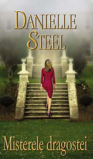 Misterele dragostei - Danielle Steel