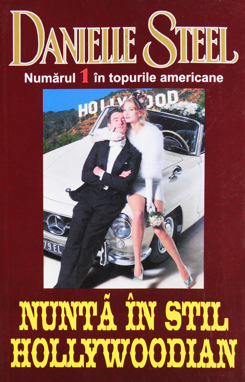 Nunta in stil hollywoodian - Danielle Steel
