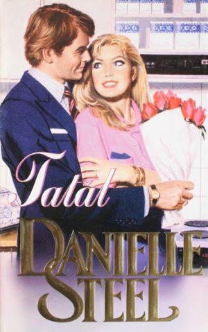 Tatal - Danielle Steel