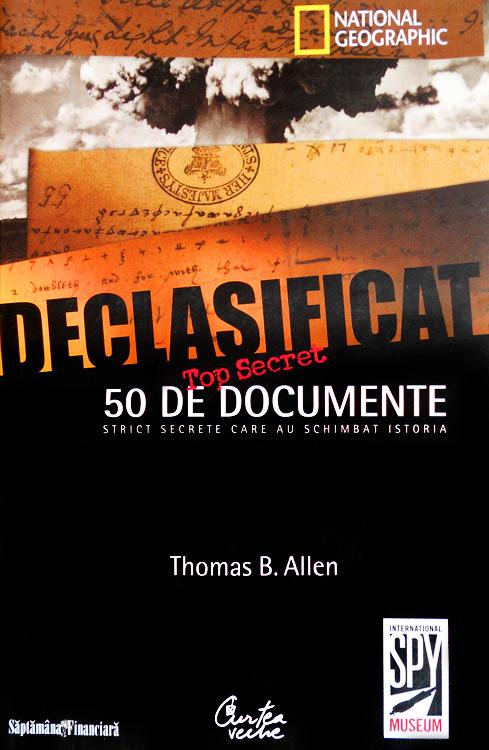 50 de documente strict secrete care au schimbat istoria - Declasificat