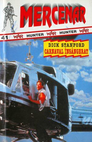 Carnaval insangerat - Dick Stanford
