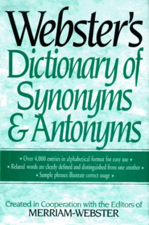 Webster's Dictionary of Synonyms and Antonyms