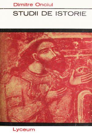 Studii de istorie - Dimitre Onciul