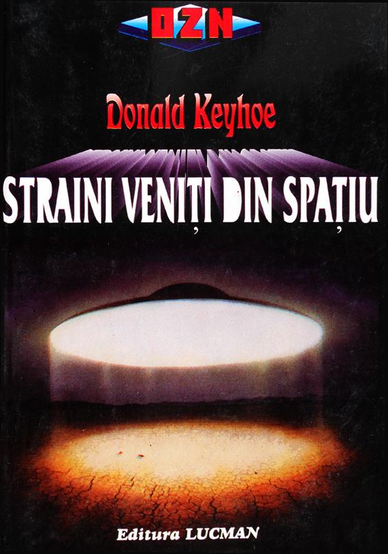 Straini veniti din spatiu - Donald Keyhoe