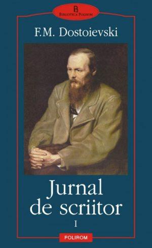 Jurnal de scriitor (3 vol.) - Dostoievski