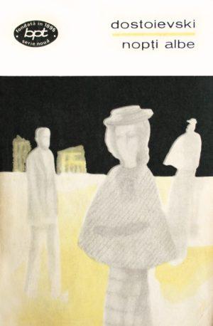 Nopti albe - Dostoievski