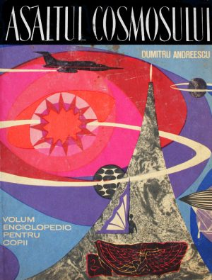 Asaltul cosmosului - Dumitru Andreescu