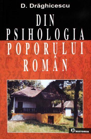 Din psihologia poporului roman - Dumitru Draghicescu