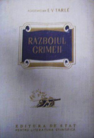 Razboiul Crimeii - E.V. Tarle