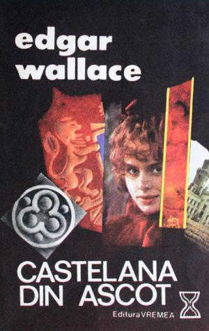 Castelana din Ascot - Edgar Wallace