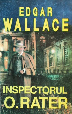 Inspectorul O. Rater - Edgar Wallace