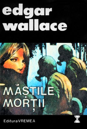 Mastile mortii - Edgar Wallace