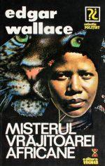 Misterul vrajitoarei africane - Edgar Wallace