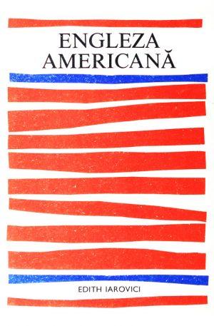 Engleza americana - Edith Iarovici