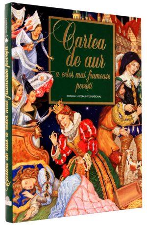 Cartea de aur a celor mai frumoase povesti - Fratii Grimm