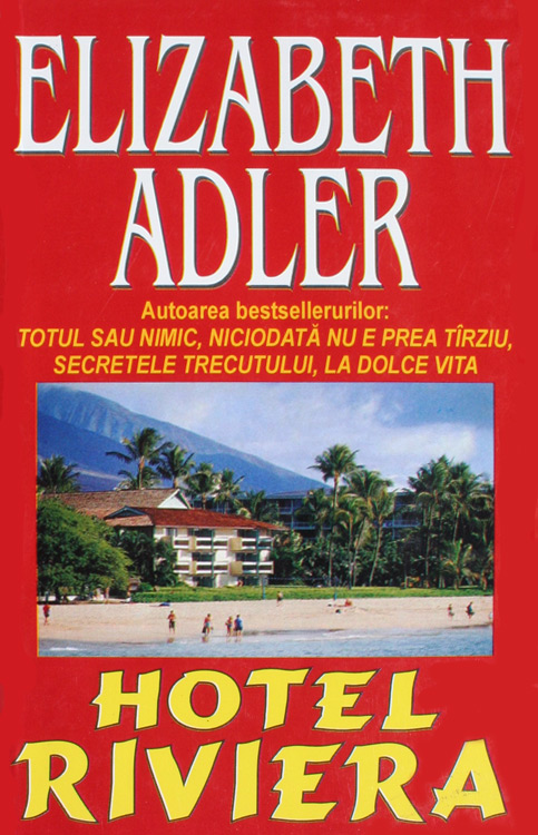Hotel Riviera - Elizabeth Adler
