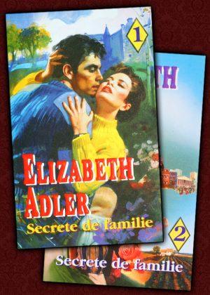 Secrete de familie (2 vol.) - Elizabeth Adler