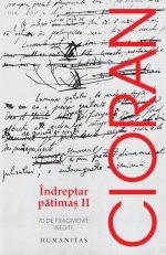 Indreptar patimas II - Emil Cioran
