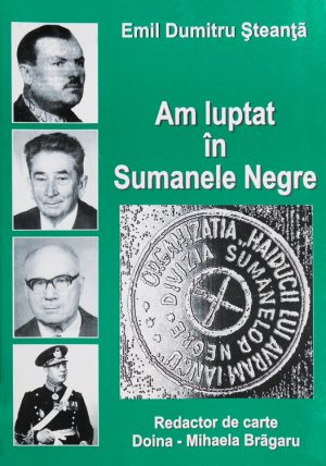 Am luptat in Sumanele Negre - Emil Dumitru Steanta