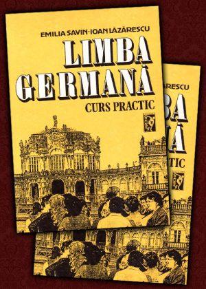 Limba germana. Curs practic (2 volume) de Emilia Savin