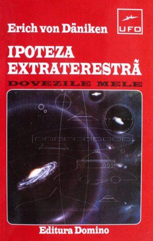 Ipoteza extraterestra - Erich Von Daniken