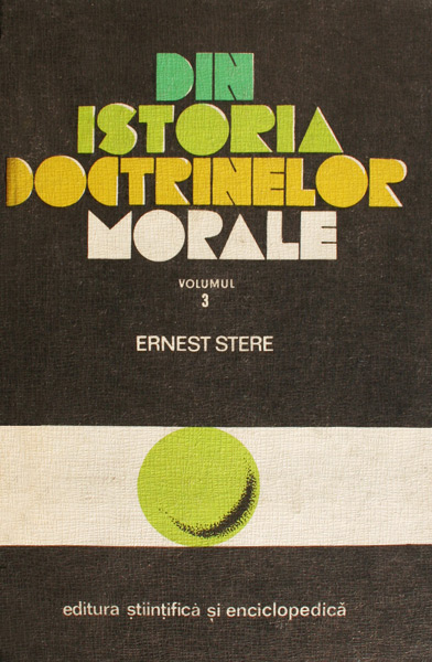 Din istoria doctrinelor morale (vol. 3) - Ernest Stere