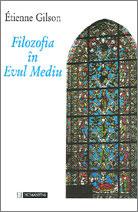 Etienne Gilson - Filozofia în Evul Mediu||In slujba vietii si a adevarului - Paul Stefanescu