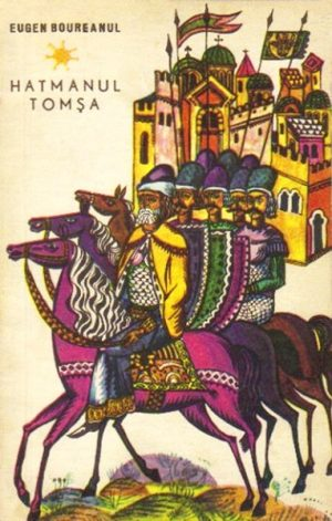 Hatmanul Tomsa - Eugen Boureanul