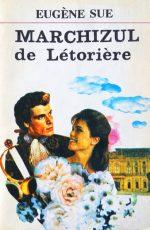 Marchizul de Letoriere - Eugene Sue