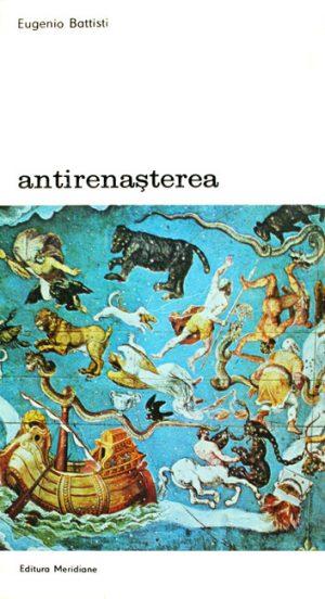 Antirenasterea (2 vol.) - Eugenio Battisti