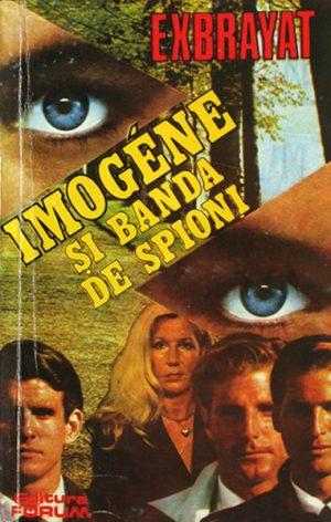 Imogene si banda de spioni - Exbrayat