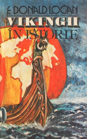 Vikingii in istorie - F. Donald Logan