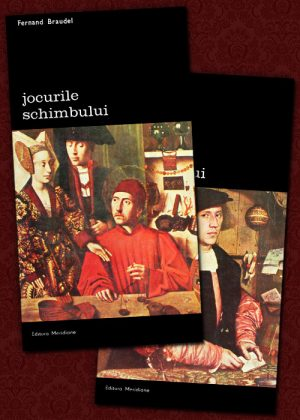 Jocurile schimbului (2 vol.) - Fernand Braudel