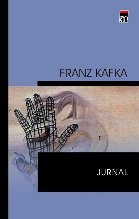 Jurnal (editia cartonata) - Franz Kafka