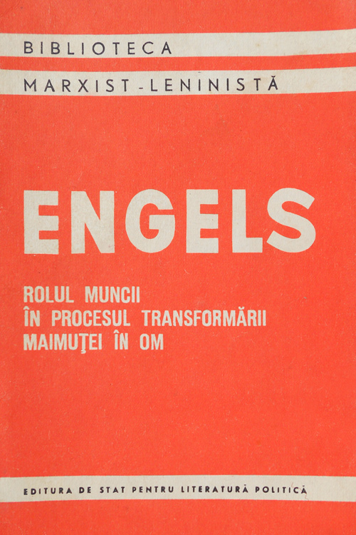 Rolul muncii in procesul transformarii maimutei in om - Friedrich Engels