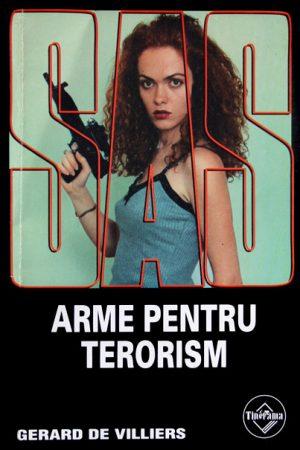 SAS: Arme pentru terorism - Gerard de Villiers