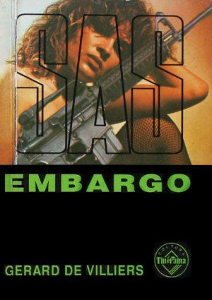 SAS: Embargo - Gerard de Villiers