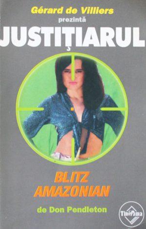 Justitiarul: Blitz amazonian - Gerard de Villiers